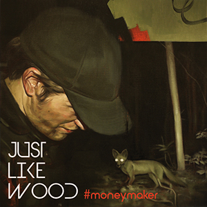 Just Like Wood - Moneymaker (EPDR06)